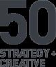 50 Strategy + Creative